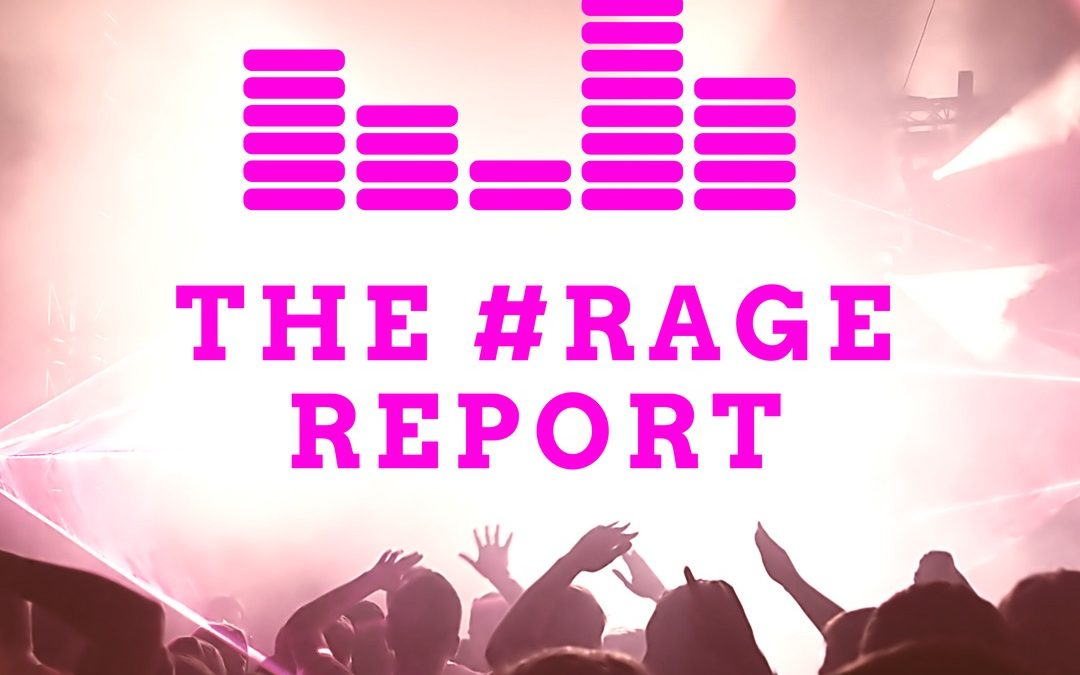 The #Rage Report